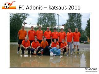 FC Adonis – katsaus 2011