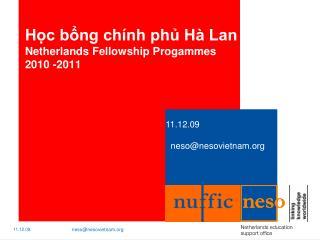 Học bổng chính phủ Hà Lan   Netherlands Fellowship Progammes 2010 -2011
