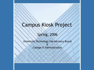 Campus Kiosk Project