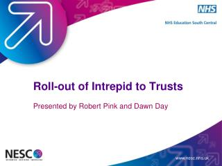 Roll-out of Intrepid to Trusts