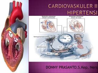 CARDIOVASKULER II HIPERTENSI