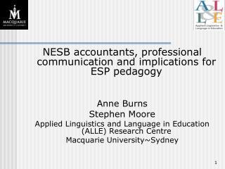 NESB accountants, professional communication and implications for ESP pedagogy Anne Burns