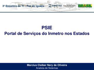 Marcius Cleiber  Nery de Oliveira Analista de Sistemas