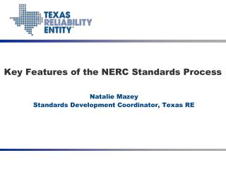 Key Features of the NERC Standards Process