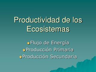 Productividad de los Ecosistemas