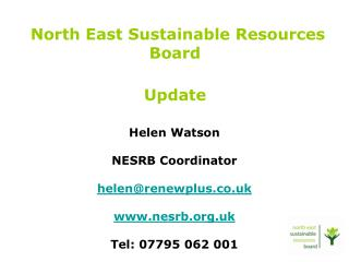 North East Sustainable Resources Board Update