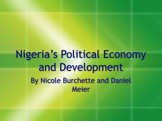 Nigeria's Political Economy and Development