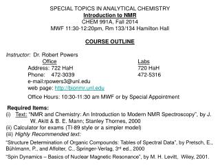 SPECIAL TOPICS IN ANALYTICAL CHEMISTRY Introduction to NMR CHEM 991A, Fall 2014