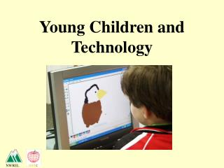Young Children and Technology