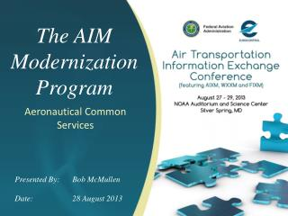 The AIM Modernization Program