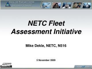 NETC Fleet Assessment Initiative