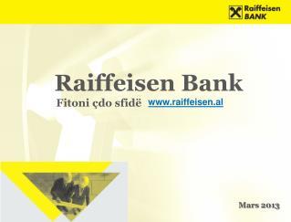 Raiffeisen Bank  Fitoni çdo sfidë