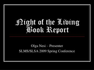 Night of the Living Book Report