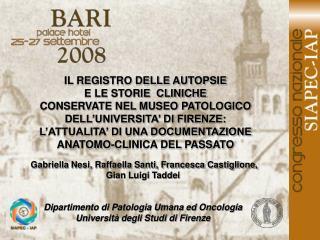 Gabriella Nesi, Raffaella Santi, Francesca Castiglione, Gian Luigi Taddei