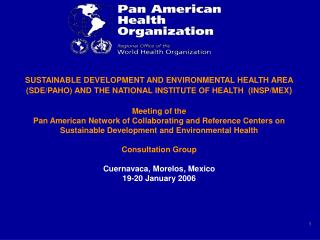 I.  Regional Meeting on Collaborating     Centers, Brasilia, Brazil – December 3-5, 2003