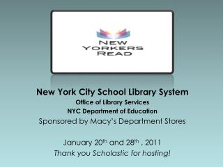 New York City School Library System Office of Library Services NYC Department of Education
