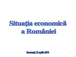 Bucureşti, 23 aprilie 2013