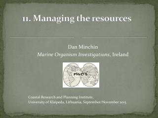 11. Managing the resources