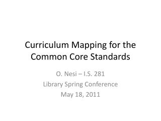 Curriculum Mapping for the Common Core Standards