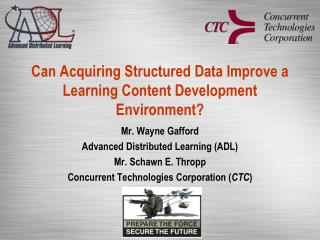 Can Acquiring Structured Data Improve a Learning Content Development Environment?