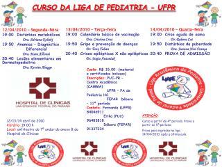 CURSO DA LIGA DE PEDIATRIA - UFPR