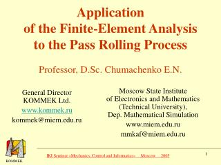 Application of the Finite-Element Analysis to the Pass Rolling Process