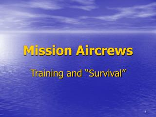 Mission Aircrews