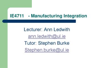 IE4711 	- Manufacturing Integration