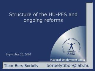 Structure of the HU-PES and ongoing reforms
