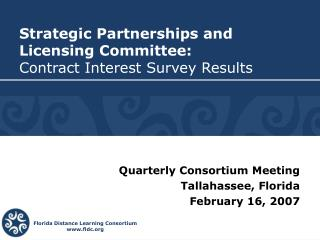Strategic Partnerships and Licensing Committee: Contract Interest Survey Results