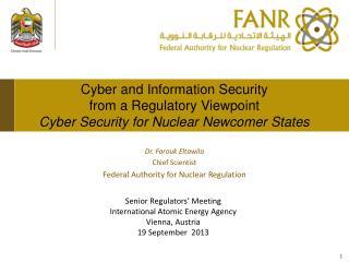 Senior Regulators' Meeting International Atomic Energy Agency Vienna, Austria 19 September  2013