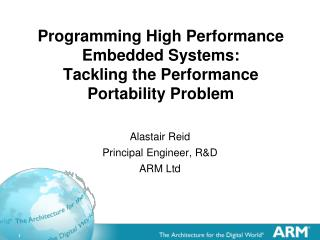 Programming High Performance Embedded Systems: Tackling the Performance Portability Problem