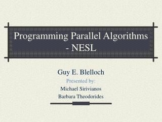 Programming Parallel Algorithms - NESL
