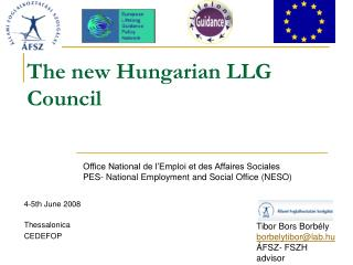 The new Hungarian LLG Council