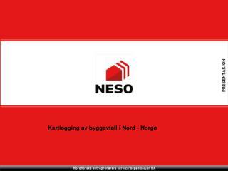 Kartlegging av byggavfall i Nord - Norge