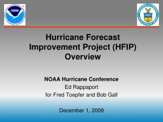 Hurricane Forecast  Improvement Project (HFIP) Overview