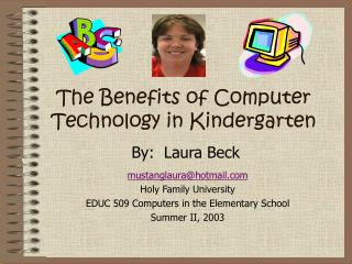 The Benefits of Computer Technology in Kindergarten