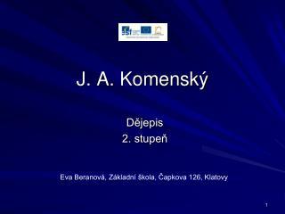 J. A. Komensk�