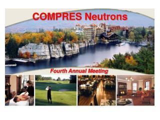 COMPRES Neutrons