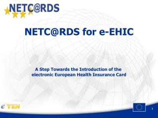 NETC@RDS for e-EHIC