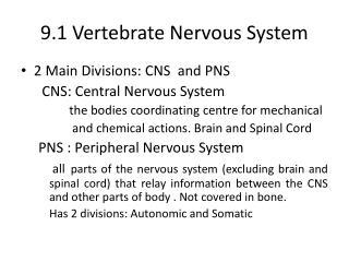 9.1 Vertebrate Nervous System