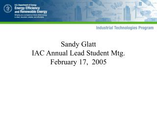 Sandy Glatt IAC Annual Lead Student Mtg. February 17,  2005