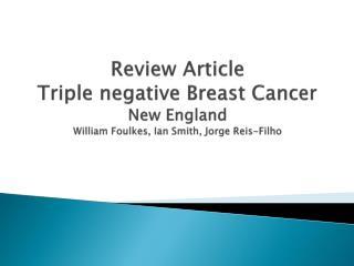 En clinique : le caract�re TN ou basal  like  peut indiquer la pr�sence d�une mutation BRCA1