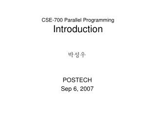CSE-700 Parallel Programming Introduction