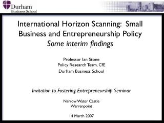 International Horizon Scanning:  Small Business and Entrepreneurship Policy Some interim findings