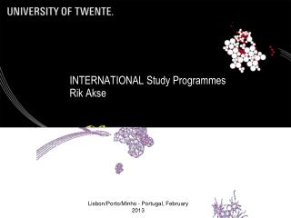 INTERNATIONAL Study Programmes Rik Akse