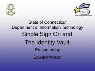 State of Connecticut Department of Information Technology