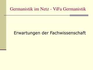 Germanistik im Netz - ViFa Germanistik