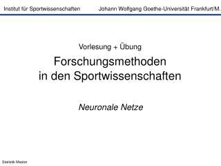 Institut für Sportwissenschaften            Johann Wolfgang Goethe-Universität Frankfurt/M.