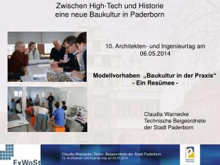 Zwischen High-Tech und Historie eine neue Baukultur in Paderborn